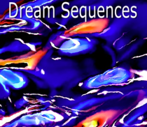 dream sequences